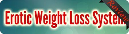 Erotic Weight Loss System Review