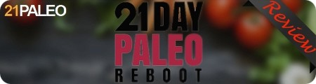 The 21 Day Paleo Reboot Total Body Transformation Review