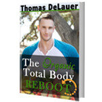 Thomas Delauer's The Organic Total Body Reboot Review