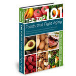 Top 101 Foods That Fight Aging Review