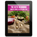 The Keto Beginning: Complete Guide & 30-Day Meal Plan Review